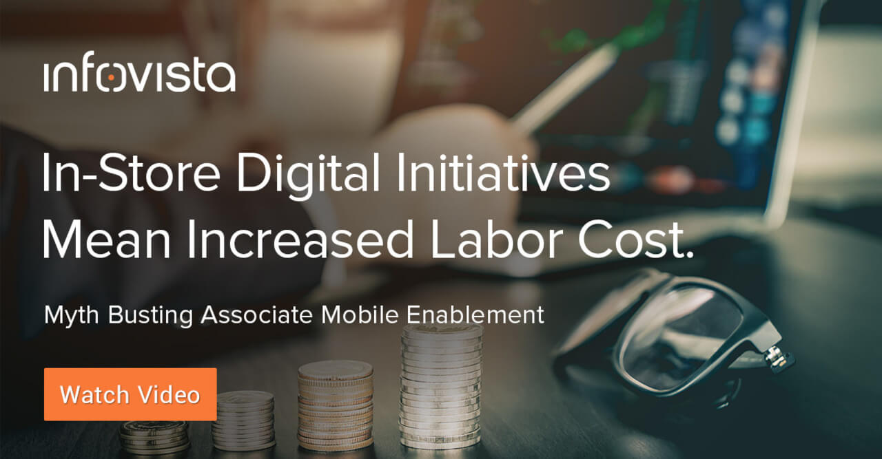In-Store digital initiatives mean increased labor cost