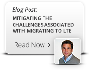 Mitigating the Challenges Associated With Migrating to LTE