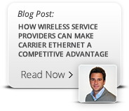 How Wireless Service Providers Can Make Carrier Ethernet a Competitive Advanteg